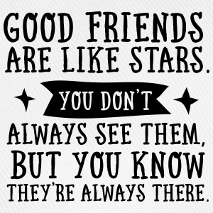 Good Friends Are Like Stars... T-shirts - Basebollkeps