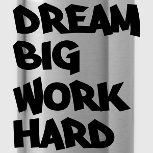 Dream big, work hard Sweat-shirts - Gourde