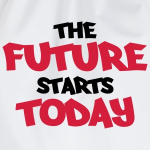 The future starts today Felpe - Sacca sportiva