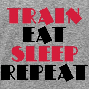 Train, eat, sleep, repeat Bluzy - Koszulka męska Premium