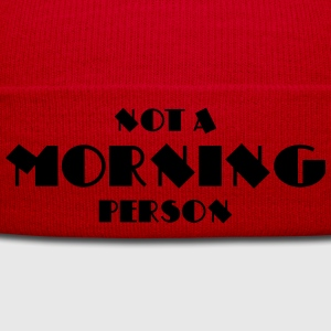 Not a morning person T-Shirts - Wintermütze