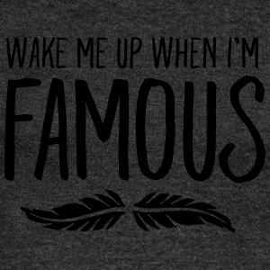 Wake Me Up When I'm Famous T-Shirts - Women's Boat Neck Long Sleeve Top