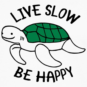 Live Slow - Be Happy T-shirts - Mannen Premium shirt met lange mouwen