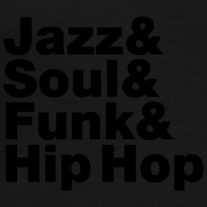 Jazz & Soul & Funk & Hip Hop Mugs & Drinkware - Men's Premium T-Shirt