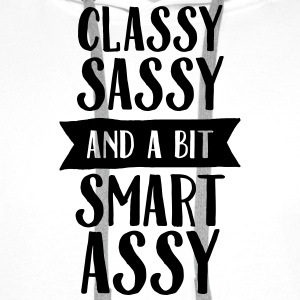 Classy, Sassy And A Bit Smart Assy T-Shirts - Men's Premium Hoodie