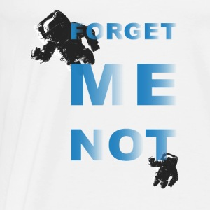 Forget me not – two - Männer Premium T-Shirt