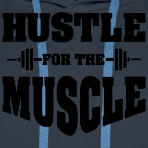 Hustle For The Muscle T-shirts - Premiumluvtröja herr