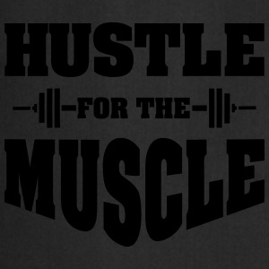 Hustle For The Muscle T-Shirts - Cooking Apron