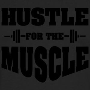 Hustle For The Muscle Tee shirts - T-shirt manches longues Premium Homme