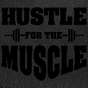 Hustle For The Muscle Tee shirts - Casquette snapback