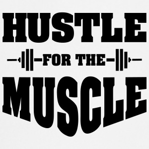Hustle For The Muscle Tank Tops - Delantal de cocina