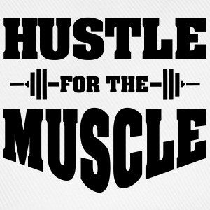 Hustle For The Muscle Tank Tops - Baseball Cap