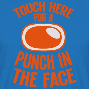 Touch here for a punch in the face  Aprons - Men's T-Shirt