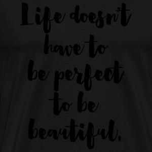 Beautiful Life Tank Tops - Men's Premium T-Shirt