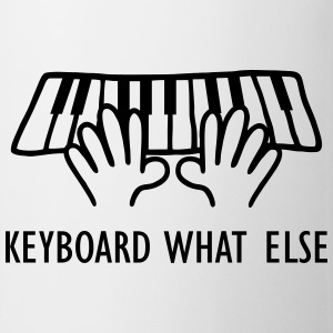 Keyboard What Else T-Shirts - Mug