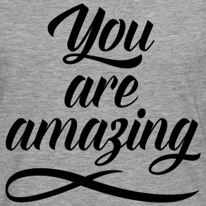 You Are Amazing T-Shirts - Men's Premium Longsleeve Shirt