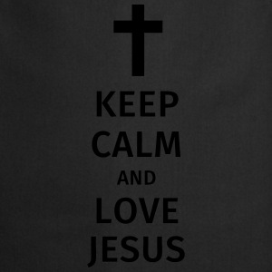 keep calm and love jesus Tee shirts - Tablier de cuisine