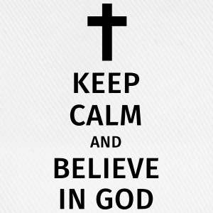 keep calm and believe in god Tee shirts - Casquette classique
