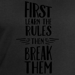 First Learn The  Rules - Then Break Them Tank Tops - Sudadera hombre de Stanley & Stella