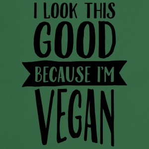 I Look This Good Because I'm Vegan T-Shirts - Cooking Apron