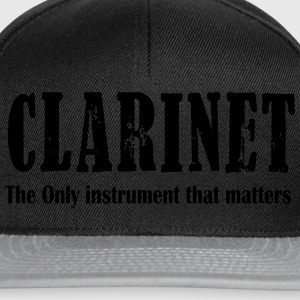 Clarinet, The ONLY instrument that matters T-Shirts - Snapback Cap