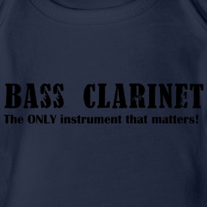 Bass Clarinet, The ONLY instrument that matters! Shirts - Organic Short-sleeved Baby Bodysuit