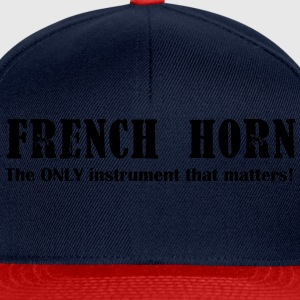 French Horn, The ONLY ins T-Shirts - Snapback Cap