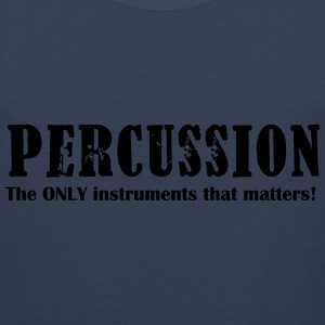 Percussion, The ONLY inst Shirts - Men's Premium Tank Top