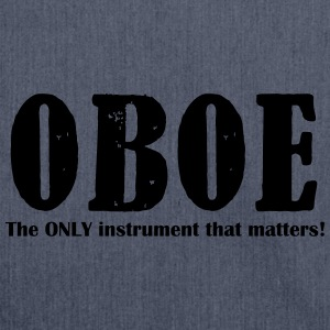 Oboe, The ONLY instrument T-Shirts - Schultertasche aus Recycling-Material