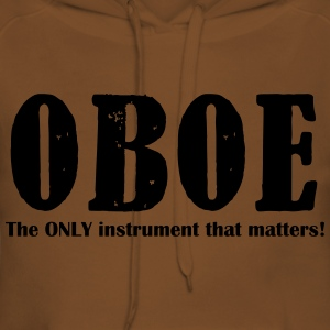 Oboe, The ONLY instrument Shirts - Women's Premium Hoodie