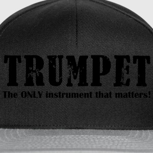 Trumpet, The ONLY instrum Shirts - Snapback Cap
