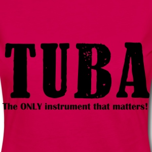 Tuba, The ONLY instrument T-Shirts - Women's Premium Longsleeve Shirt