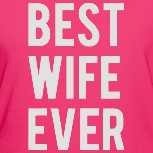 BEST WIFE GIVES THIS Bags & Backpacks - Women's Organic T-shirt