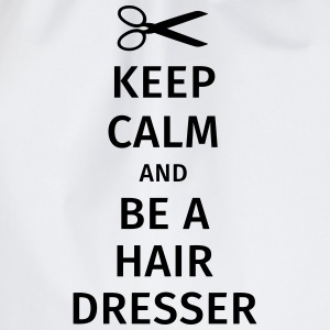 keep calm and be a hairdresser T-skjorter - Gymbag