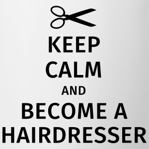 keep calm and become a hairdresser Koszulki - Kubek
