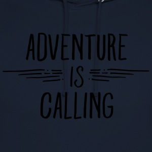 Adventure Is Calling T-Shirts - Unisex Hoodie