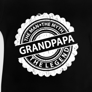 Grandpapa The man The my The Legend Shirts - Baby T-Shirt