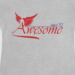 Awesome SINCE 1930 Shirts - Baby T-Shirt