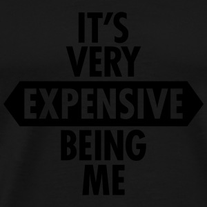 It's Very Expensive Being Me Sportkläder - Premium-T-shirt herr
