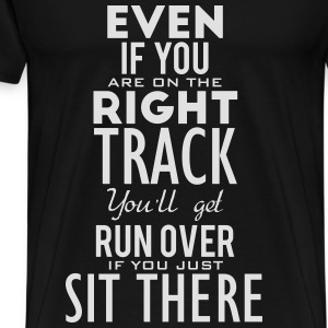 Are you on the right track? Move! Tröjor - Premium-T-shirt herr