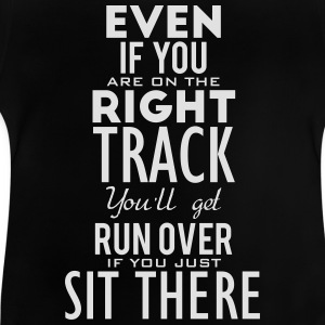 Are you on the right track? Move! Tee shirts - T-shirt Bébé