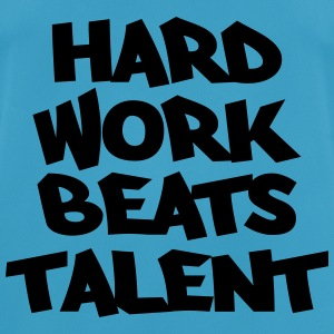 Hard work beats talent Tops - Men's Breathable T-Shirt