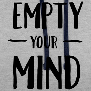 Empty Your Mind Tee shirts - Sweat-shirt contraste