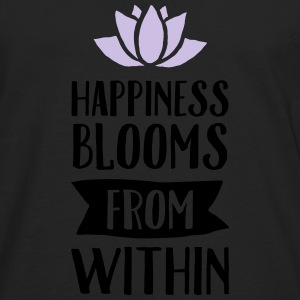 Happiness Blooms From Within T-Shirts - Männer Premium Langarmshirt