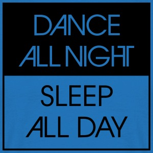Dance All Night.. Tabliers - T-shirt Homme