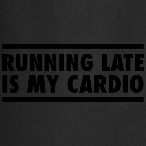 Running Late Is My Cardio T-shirts - Forklæde