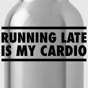 Running Late Is My Cardio T-shirts - Drikkeflaske
