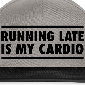 Running Late Is My Cardio T-shirts - Snapback Cap