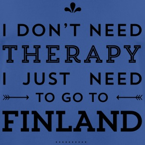 I don't need Therapy, I just need to go to Finland Taschen & Rucksäcke - Männer T-Shirt atmungsaktiv