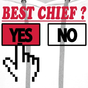 Best chief ? yes 222 T-shirts - Herre Premium hættetrøje